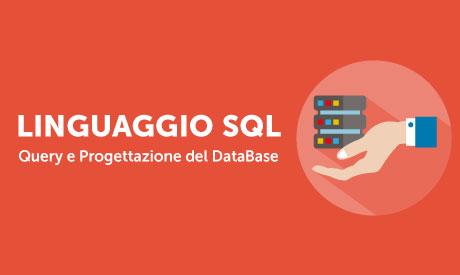 Impara a costruire e gestire un database con SQL: LA GUIDA